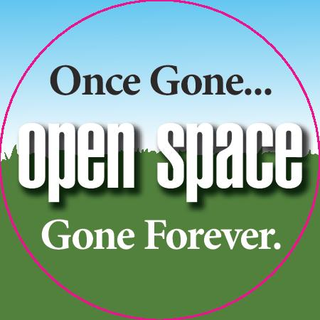 """Graphic of green space with text in a red circle """"Open space once gone...gone forever"""""""